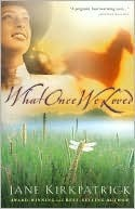 What Once We Loved What Once We Loved