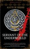 Servant of the Underworld (Obsidian and Blood, #1) cover image