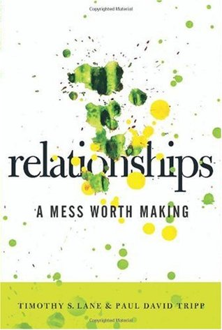 Relationships by Timothy S. Lane
