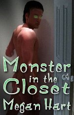 Monster in the Closet by Megan Hart