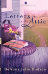 Letters in the Attic by DeAnna Julie Dodson