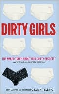 Dirty Girls by Gillian Telling