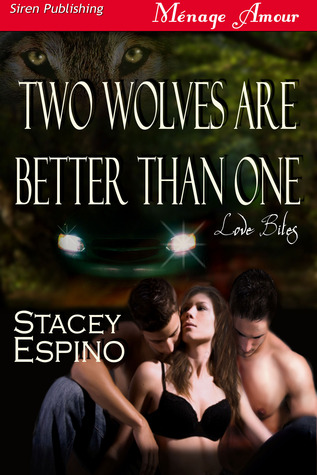 Two Wolves are Better Than One by Stacey Espino