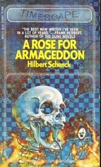 A Rose for Armageddon by Hilbert Schenck