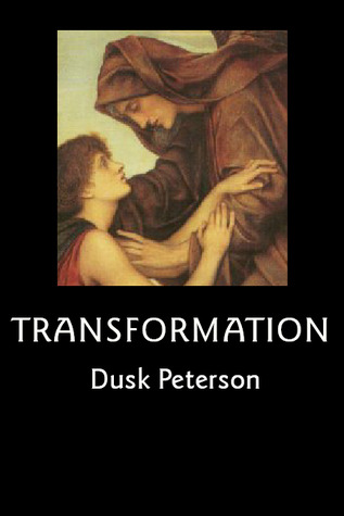Transformation by Dusk Peterson