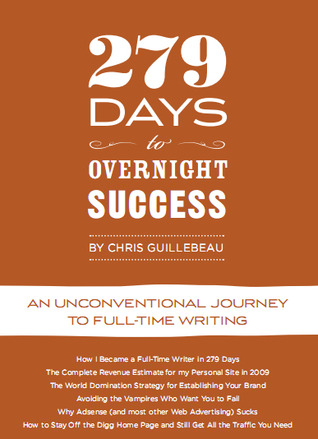279 Days to Overnight Success by Chris Guillebeau