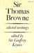 Sir Thomas Browne: Selected Writings