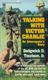 Talking with Victor Charlie: An Interrogator's Story