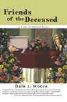 Friends of the Deceased: A Trials of Katrina Novel