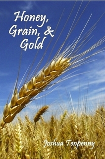 Honey, Grain and Gold