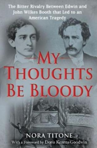 My Thoughts Be Bloody by Nora Titone