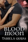 Blood Moon (The Blood Chronicles, #2)