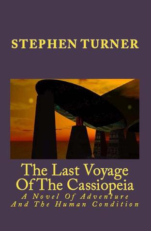 The Last Voyage of the Cassiopeia by Stephen Turner