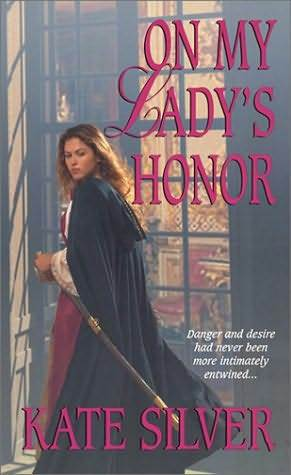 On My Lady's Honor by Kate Silver