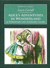 """Alice's Adventures in Wonderland & Through the Looking-Glass"" by Lewis Carroll"