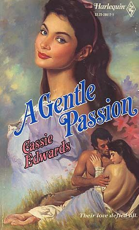 A Gentle Passion by Cassie Edwards