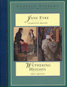 Jane Eyre / Wuthering Heights by Charlotte Brontë