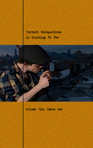 Current Perspectives in Counting To Ten (volume one, issue two)