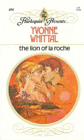 The Lion of La Roche by Yvonne Whittal