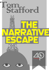 The Narrative Escape by Tom Stafford