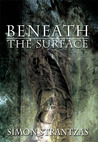 Beneath the Surface (Revised & Expanded)