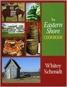 The Eastern Shore Cookbook