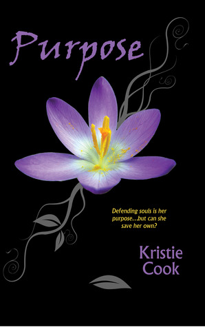 Purpose by Kristie Cook