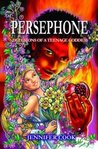 Persephone: Secrets of a Teenage Goddess