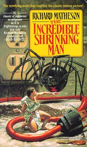 The Incredible Shrinking Man by Richard Matheson