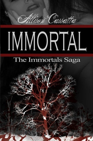 Immortal by Allison Cassatta