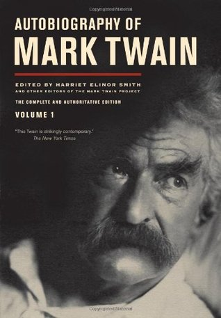 Autobiography, Vol. 1 by Mark Twain