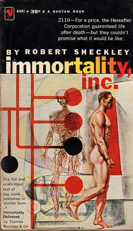 Immortality, Inc. by Robert Sheckley