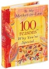 To My Mother-In-Law: 100 Reasons Why You're Special