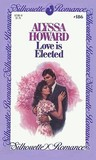 Love is Elected (Silhouette Romance, #186)