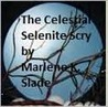 Celestial Selenite Scry (Book I of The Moon God Trilogy)