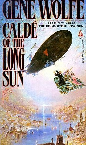 Caldé of the Long Sun by Gene Wolfe