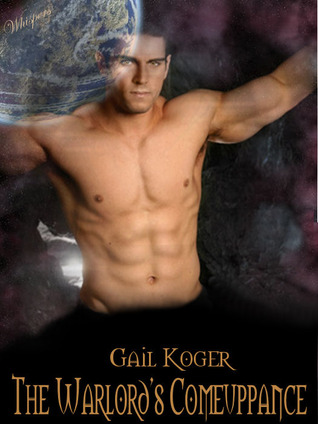 The Warlord's Comeuppance by Gail Koger