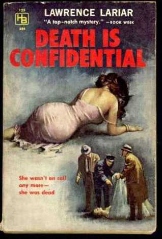 Death is Confidential by Lawrence Lariar