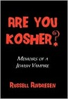 Are You Kosher? by Russell Andresen