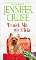 Trust Me on This by Jennifer Crusie
