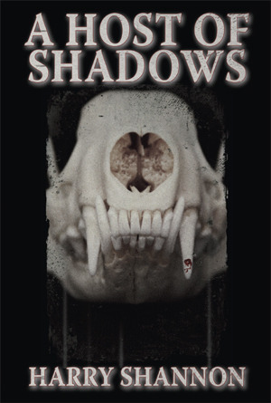 A Host of Shadows by Harry Shannon