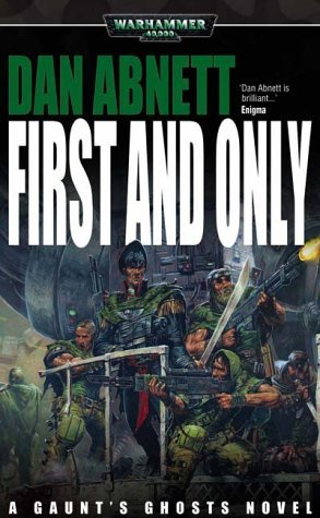 First and Only (Warhammer 40,000) by Dan Abnett