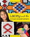 Lacey and the African Grandmothers (A Kids' Power Book)