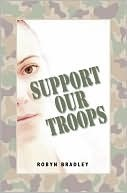 Support Our Troops - A Short Story by Robyn Bradley