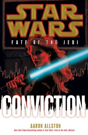 Conviction (Star Wars: Fate of the Jedi, #7)