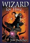 Wizard for Hire (The Dresden Files Omnibus, #1-3)