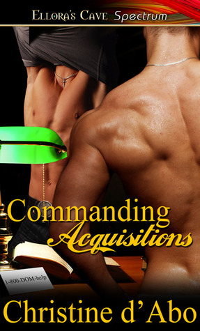 Commanding Acquisitions by Christine d'Abo