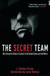 The Secret Team by L. Fletcher Prouty
