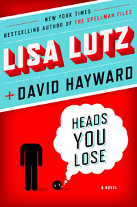 Heads You Lose by Lisa Lutz