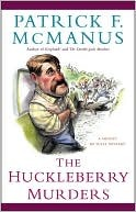 The Huckleberry Murders by Patrick F. McManus